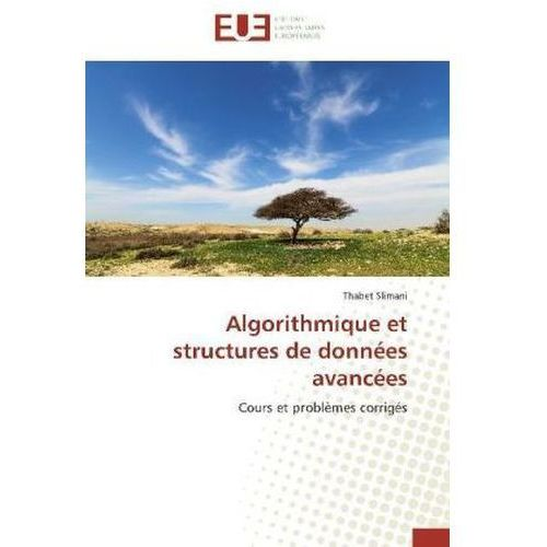 Algorithmique et structures de données avancées (9783841734815)