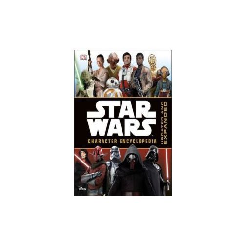 Star Wars Character Encyclopedia Updated and Expanded (9780241232217)