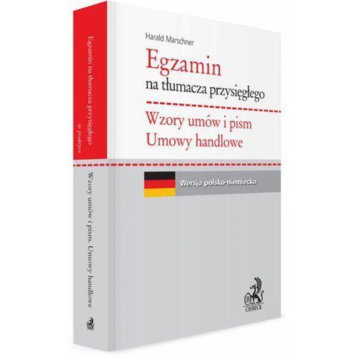 Egzamin na Tłumacza Przysięgłego. Wzory Umów i Pism. Umowy Handlowe. Wersja Polsko-Niemiecka (320 str.)