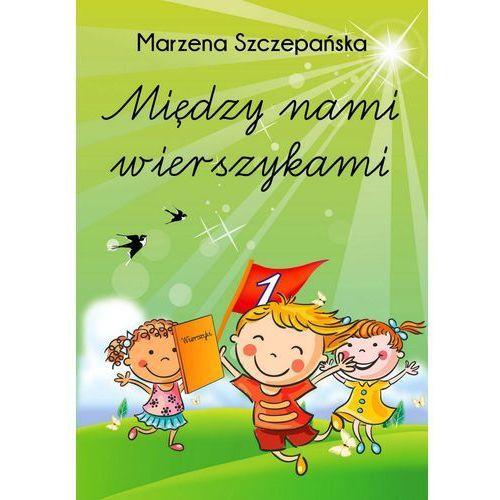 Między nami wierszykami - Marzena Szczepańska, Witanet