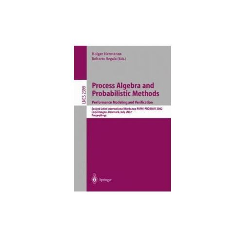 Process Algebra and Probabilistic Methods. Performance Modeling and Verification
