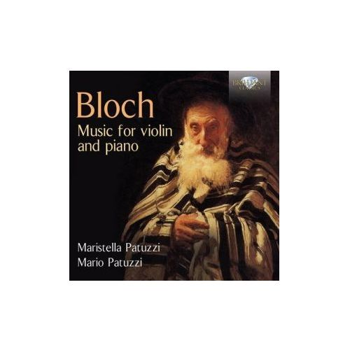 Brilliant classics Maristella patuzzi / mario patuzzi - bloch: music for violin and piano (5028421950150)