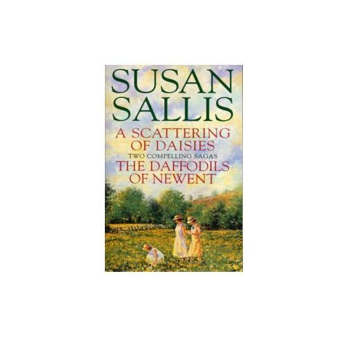 Scattering Of Daisies & Daffodils Of Newent Omnibus Promotion, Sallis, Susan