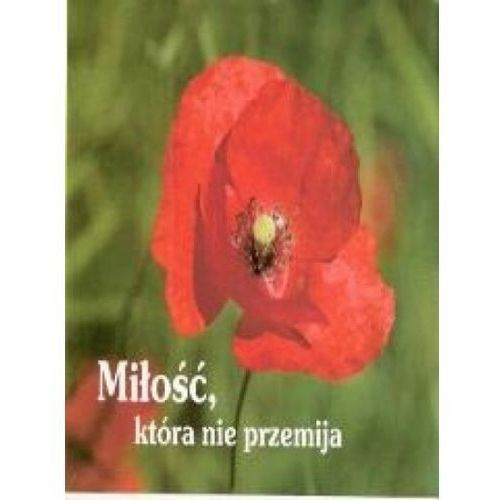 Perełka 154 - Miłość, która nie przemija. (9788374248297)
