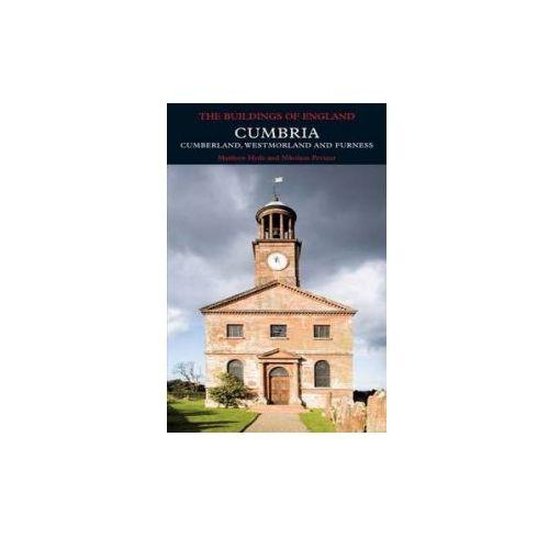 Cumbria: Cumberland, Westmorland and Furness (9780300126631)
