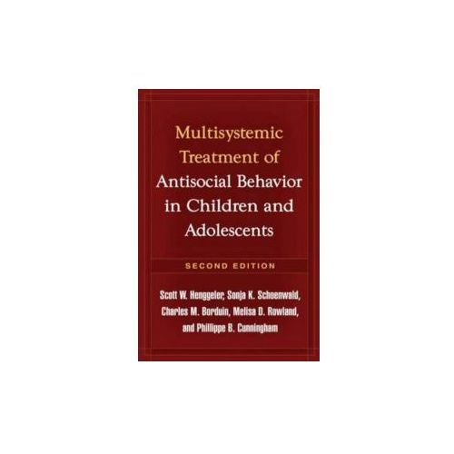 Multisystemic Therapy For Antisocial Behavior In Children And Adolescents (9781606230718)