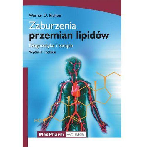 Zaburzenia przemian lipidów (9788360466155)