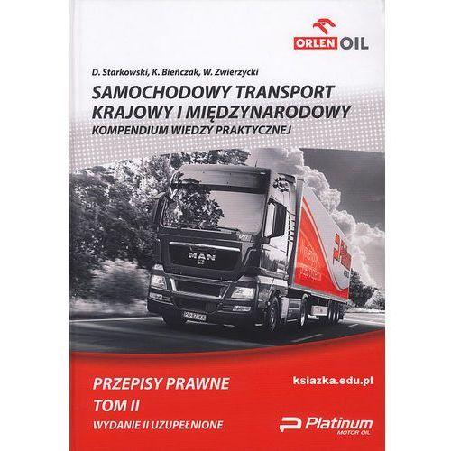 Samochodowy transport krajowy i międzynarodowy TOM II Przepisy prawne, oprawa twarda