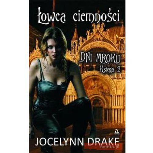 Łowca ciemności - Jocelynn Drake (Amber)
