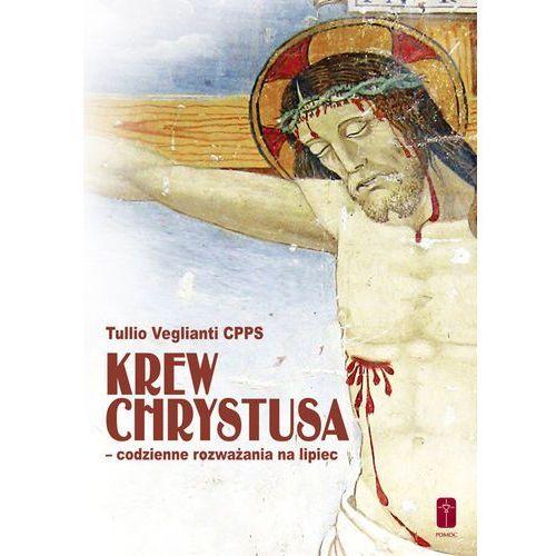 Krew Chrystusa codzienne rozważania na lipiec, Pomoc