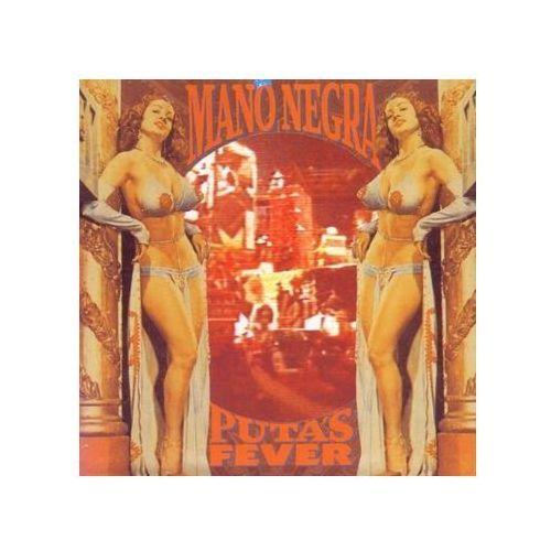 Mano Negra - Puta's Fever, 7861572