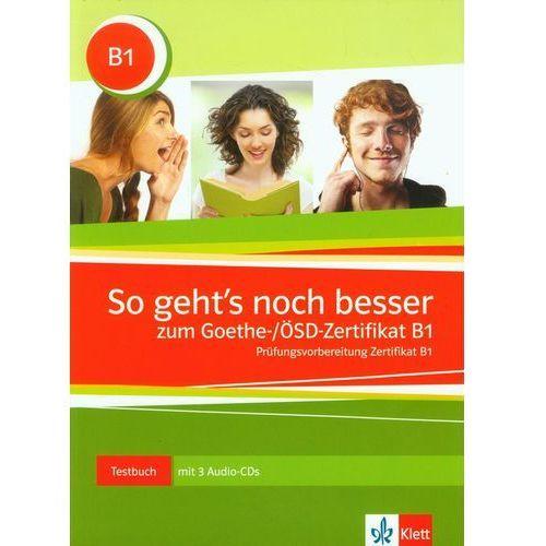 So Geht's noch besser zum Goethe/OSD Zertifikat B1 Testbuch (9783126758543)