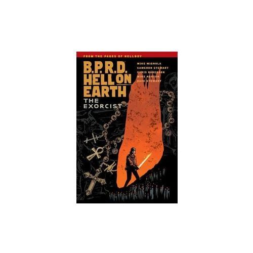 B.p.r.d. Hell On Earth Volume 14: The Exorcist (9781506700113)