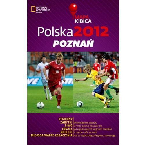 Polska 2012. Poznań. Mapa Kibica - Dostawa zamówienia do jednej ze 170 księgarni Matras za DARMO (2012)