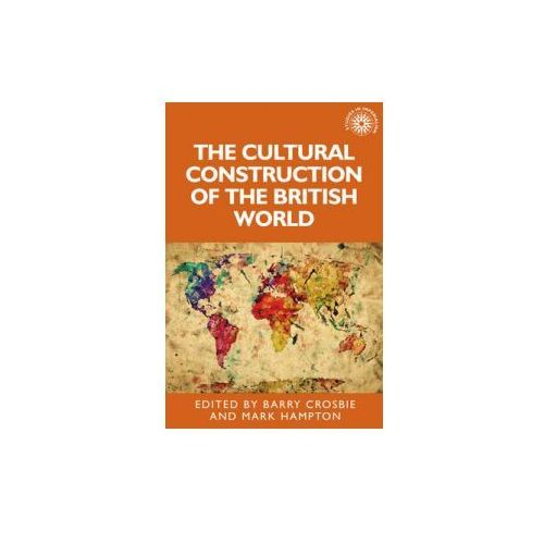 Cultural Construction of the British World