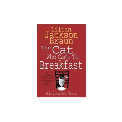 Cat Who Came to Breakfast (The Cat Who... Mysteries, Book 16) (9780747245131)