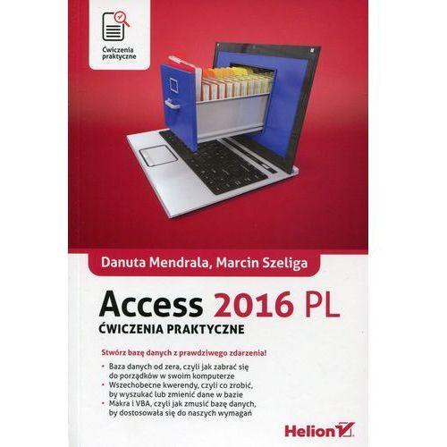 Access 2016 PL. Ćwiczenia praktyczne (2015)