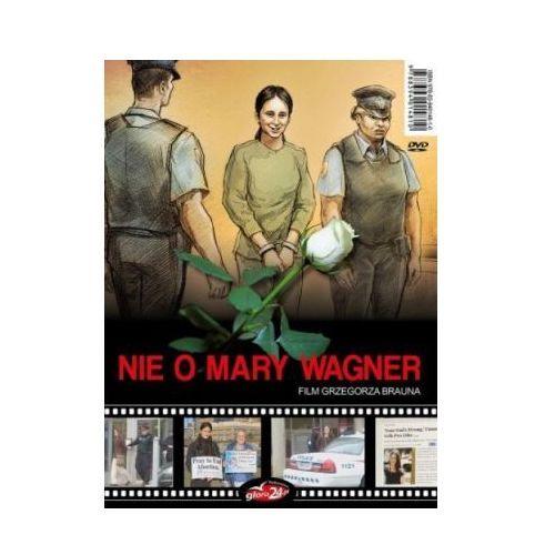 Gloria24.pl Nie o mary wagner (9788394014810)