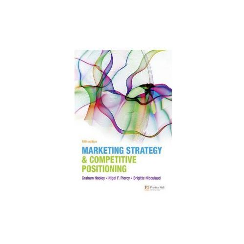 Marketing Strategy and Competitive Positioning, Prentice Hall