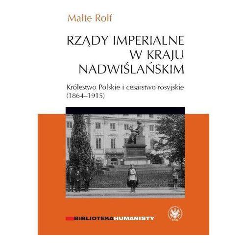 Rządy imperialne w Kraju Nadwiślańskim.