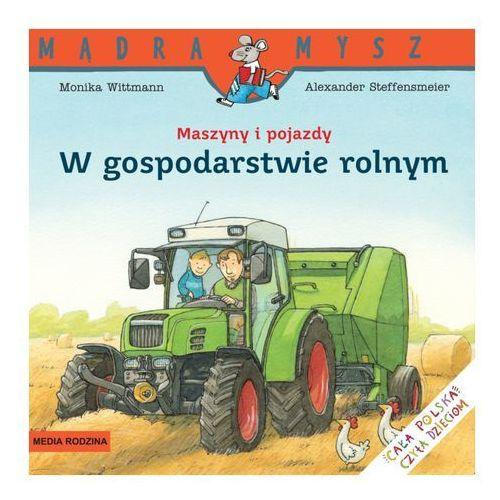 W gospodarstwie rolnym. Maszyny i pojazdy, Media Rodzina