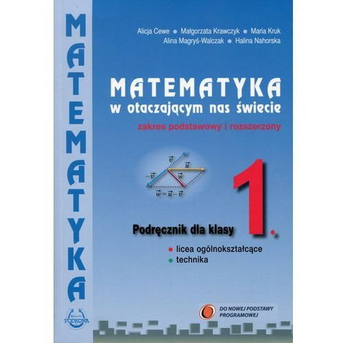 Matematyka w otacz LO 1 podręcznik ZPiR 2015 (2015)