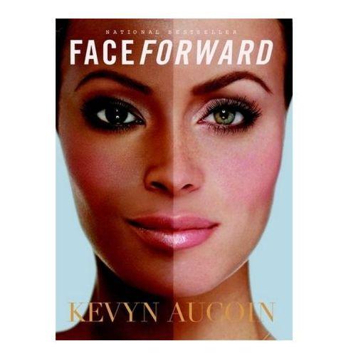 Face Forward, Aucoin, Kevyn