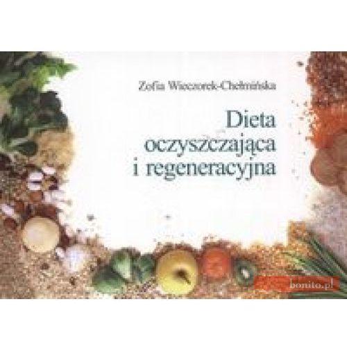 Dieta oczyszczająca i regeneracyjna, Zofia Wieczorek-Chełmińska