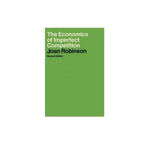 The Economics of Imperfect Competition (9780333102893)
