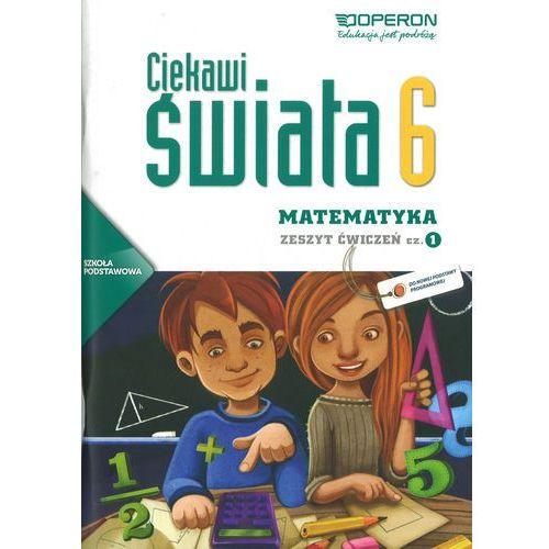 Matematyka SP KL 6. Ćwiczenia część 1. Ciekawi świata (2014), oprawa miękka