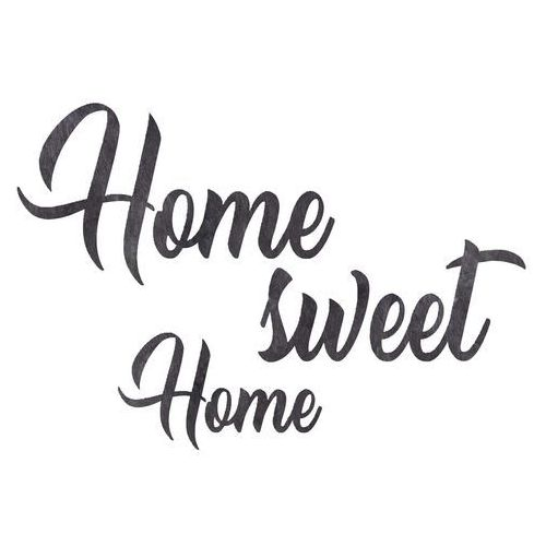Dekoracja napis na ścianę Home sweet Home - 4 mm