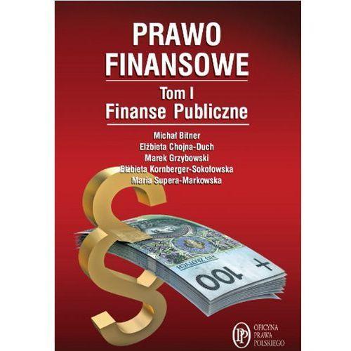 Prawo finansowe. Tom 1. Finanse publiczne (kategoria: Prawo, akty prawne)