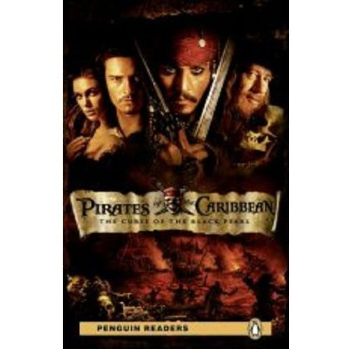 Pirates of the Caribbean: The Curse of the Black Pearl + MP3. Penguin Readers (opr. miękka)