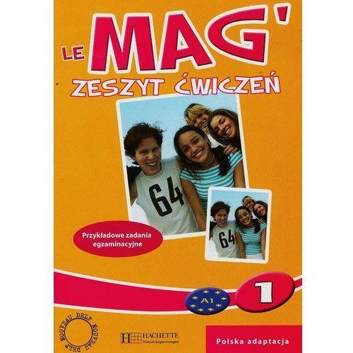 Le Mag' 1 ćwiczenia PL HACHETTE (9788364667077)