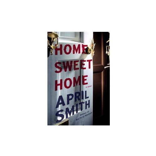 Home Sweet Home, Smith, April
