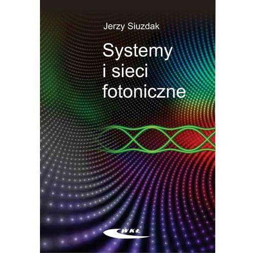 Systemy i sieci fotoniczne, oprawa twarda