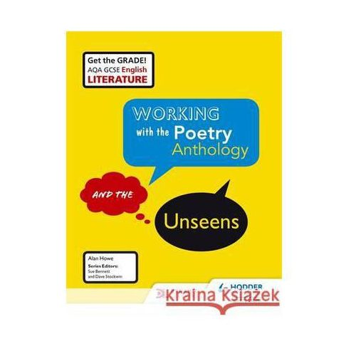 AQA GCSE English Literature Working with the Poetry Antholog (ISBN 9781471832888)