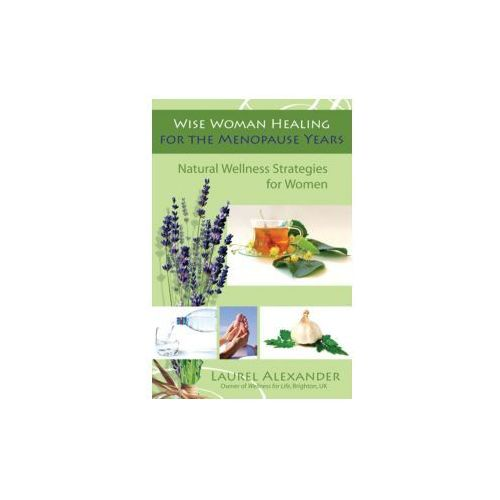 Wise Woman Healing for the Menopause Years (9781844095667)