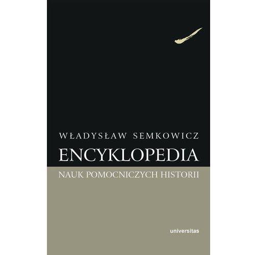 Encyklopedia nauk pomocniczych historii - Wysyłka od 3,99 - porównuj ceny z wysyłką (272 str.)
