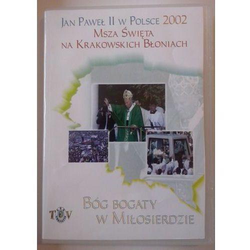 Jan Paweł II w Polsce 2002 r - MSZA ŚW. NA BŁONIACH - DVD. Najniższe ceny, najlepsze promocje w sklepach, opinie.