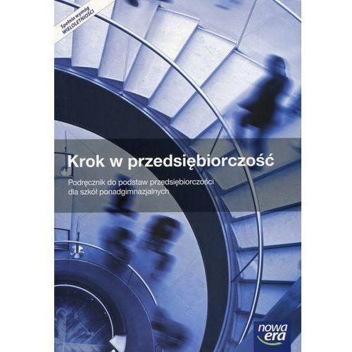 Podstawy przedsiębiorczości Krok w przedsiębiorczość LO kl.1-3 podręcznikwieloletni 2015 (9788326721663)