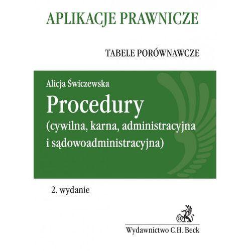Procedury (cywilna, karna, administracyja i sądowoadministracyjna) (2013)