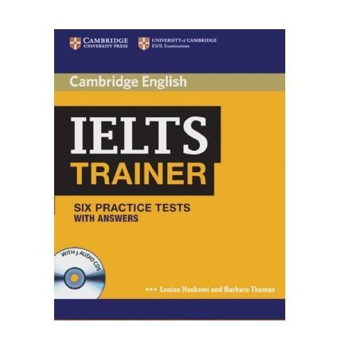 IELTS Trainer - Six Practice Tests (with answers), w. 3 Audio-CDs
