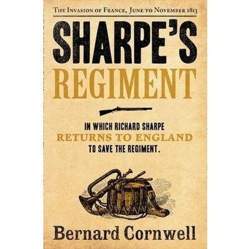 Sharpe's Regiment : The Invasion Of France, June To November 1813 (9780007452873)