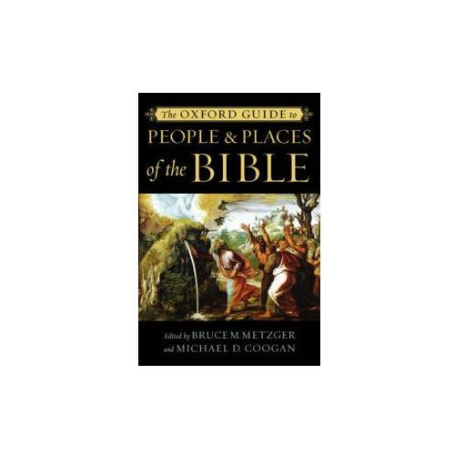 Oxford Guide to People and Places of the Bible (9780195176100)