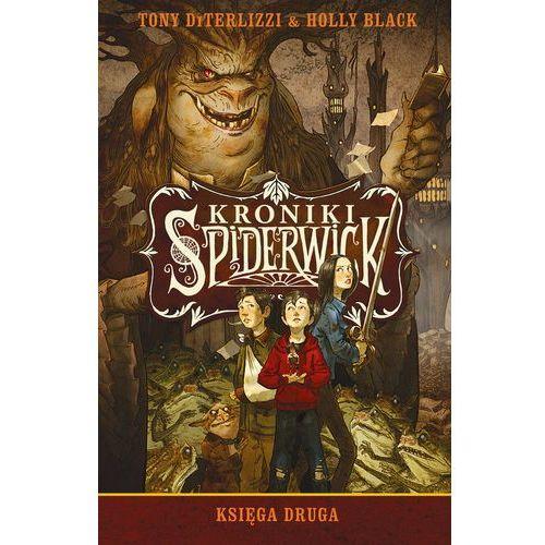 Kroniki Spiderwick. Księga druga - Dostawa zamówienia do jednej ze 170 księgarni Matras za DARMO, Holly Black|Tony Diterlizzi