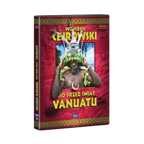 Wojciech cejrowski. boso przez świat: vanuatu marki Telewizja polska s.a.