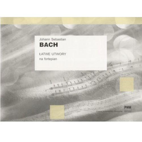 PWM Bach Johann Sebastian - Łatwe utwory na fortepian