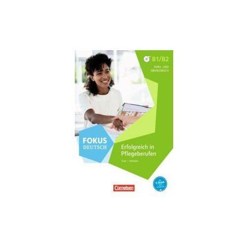 Fokus Deutsch - Erfolgreich in Pflegeberufen, Kurs- und Übungsbuch mit Audio-CD (9783060213054)