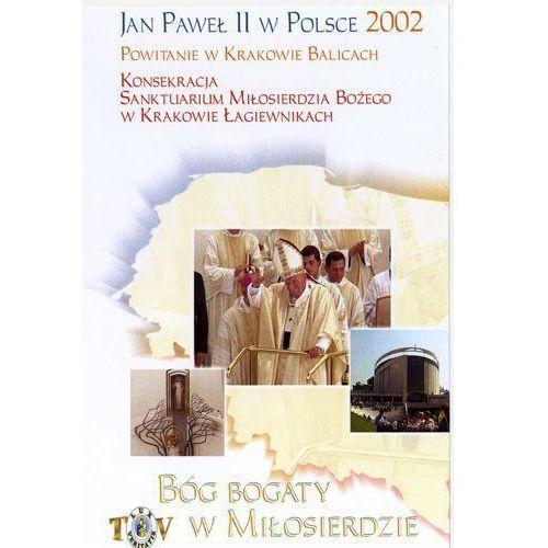 Jan Paweł II w Polsce 2002 r - POWITANIE W KRAKOWIE BALICACH - DVD - sprawdź w wybranym sklepie